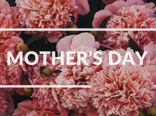 Mother's Day - Sunday 22nd March